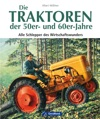 Die Traktoren Der 50-er Und 60-er-Jahre