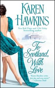 To Scotland, With Love Door Karen Hawkins Boekomslag