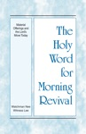 The Holy Word For Morning Revival - Material Offerings And The Lords Move Today