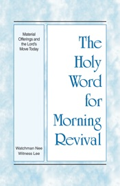 The Holy Word for Morning Revival - Material Offerings and the Lord's Move Today PDF Download