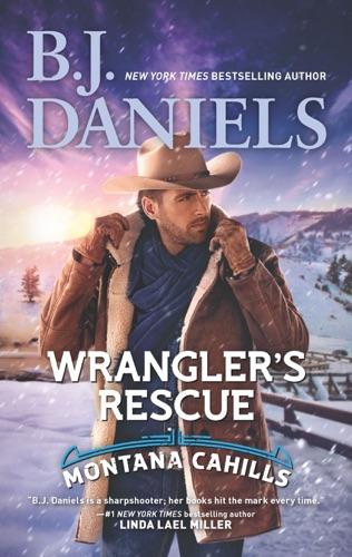 B.J. Daniels - Wrangler's Rescue