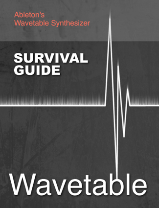 Wavetable Survival Guide - Will Edwards