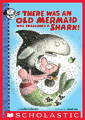 There Was an Old Mermaid Who Swallowed a Shark!: Digital Read Along