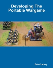 Download of Developing the Portable Wargame PDF eBook