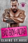 Bad Boy At The Altar