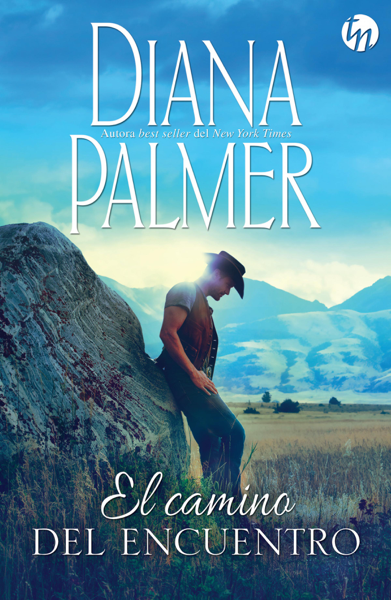 El camino del encuentro by Diana Palmer
