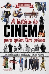 A história do cinema para quem tem pressa Book Cover