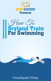 How To Dryland Train For Swimming