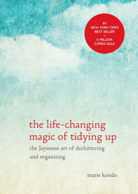 Marie Kondo - The Life-Changing Magic of Tidying Up book