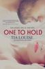 Tia Louise - One to Hold artwork
