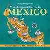 Munching On Churros In Mexico - Geography Literacy For Kids  Children's Mexico Books