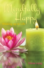 Mindfully Happy: