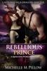 Rebellious Prince