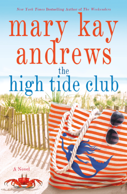 The High Tide Club - Mary Kay Andrews book