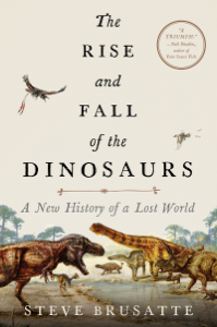 The Rise and Fall of the Dinosaurs ebook