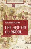 Une Histoire du Brésil