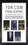 Torcom Publishing Editorial Spotlight 5