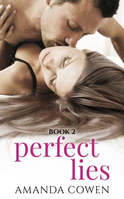 Perfect Lies - Book Two - Amanda Cowen book