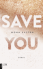 Mona Kasten - Save You Grafik