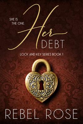 Her Debt - Rebel Rose book