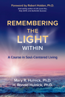 Download and Read Online Remembering the Light Within