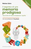 Il segreto di una memoria prodigiosa