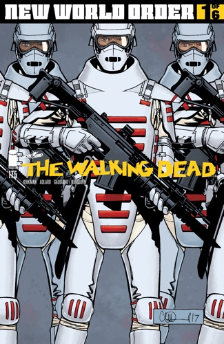 Robert Kirkman, Charlie Adlard & Stefano Gaudiano - The Walking Dead #175