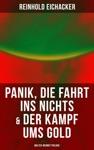 Panik Die Fahrt Ins Nichts  Der Kampf Ums Gold Walter-Werndt-Trilogie