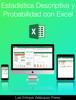 Luis Enrique VelГЎzquez Perea - EstadГstica descriptiva y probabilidad con Excel ilustraciГіn