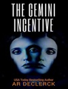The Gemini Incentive