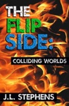 The Flip Side 7 Colliding Worlds
