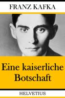 Franz Kafka - Eine kaiserliche Botschaft artwork