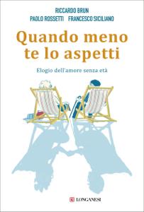 Quando meno te lo aspetti da Francesco Siciliano, Paolo Rossetti & Riccardo Brun
