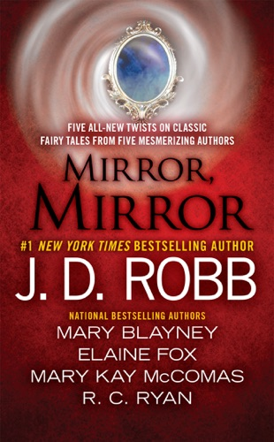 J. D. Robb, Mary Blayney, Elaine Fox, R.C. Ryan & Mary Kay Mccomas - Mirror, Mirror