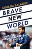 Brave New World - Guillem Balagué