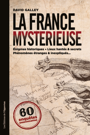 La France mystérieuse - David Galley