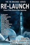 Re-Launch Science Fiction Stories Of New Beginnings