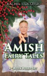 Amish Fairy Tales 4-Book Boxed Set Bundle