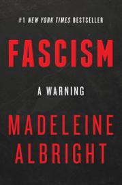 Fascism: A Warning book