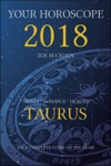 Your Horoscope 2018 Taurus