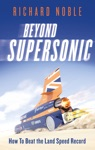 Beyond Supersonic