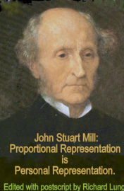 John Stuart Mill: Proportional Representation is Personal Representation.