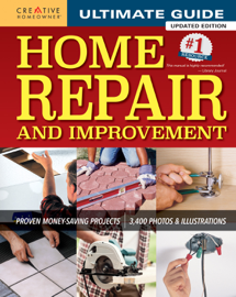 Ultimate Guide to Home Repair and Improvement, Updated Edition book