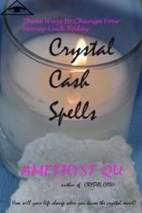 Crystal Cash Spells