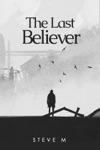 The Last Believer