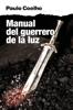 El manual del guerrero de la luz - Paulo Coelho