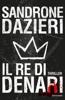 Sandrone Dazieri - Il re di denari artwork