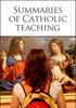 Summaries of Catholic teaching