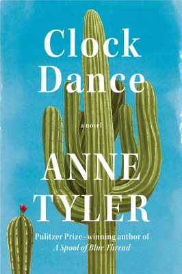 Anne Tyler - Clock Dance book