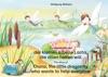 Die Geschichte Von Der Kleinen Libelle Lolita Die Allen Helfen Will Deutsch-Englisch  The Story Of Diana The Little Dragonfly Who Wants To Help Everyone German-English